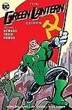 Green Lantern Corps: Beware Their Power Vol....