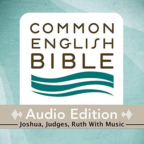 CEB Common English Bible Audio Edition with Music - Joshua, Judges, Ruth audiobook cover art