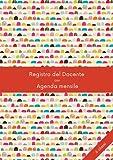 REGISTRO DEL DOCENTE CON AGENDA - 6 CLASSI: 10 Mesi   Non datato   Orario,...