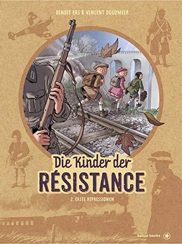Die Kinder der Résistance: Band 2: Erste Repressionen