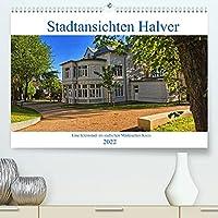 Stadtansichten Halver (Premium, hochwertiger DIN A2 Wandkalender 2022, Kunstdruck in Hochglanz): Eine Kleinstadt im suedlichen Maerkischen Kreis (Monatskalender, 14 Seiten )