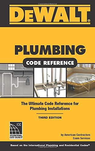 DEWALT Plumbing Code Reference: Based on the 2015 International Plumbing and Residential Codes (DEWALT Series)