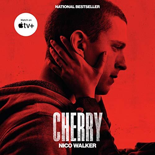 Cherry Audiobook By Nico Walker cover art