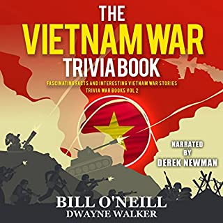The Vietnam War Trivia Book: Fascinating Facts and Interesting Vietnam War Stories audiobook cover art
