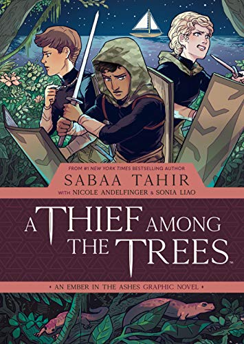 A Thief Among the Trees: An Ember in the Ashes de [Sabaa Tahir, Sonia Liao, Kieran Quigley]