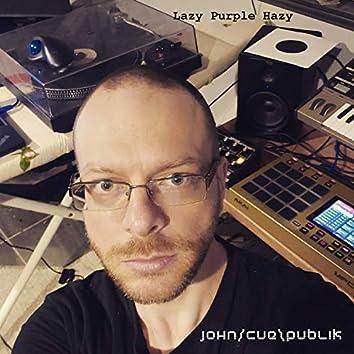 Lazy Purple Hazy