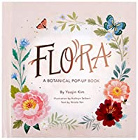 Flora: A Botanical Pop-Up Book (4 Seasons of Pop-Up)