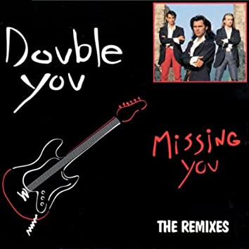 Missing You Remix