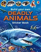 Build Your Own Deadly Animals (Build Your Own Sticker Book)
