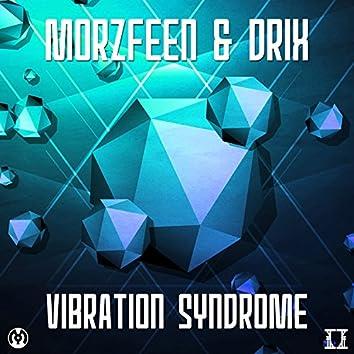 Vibration Syndrome