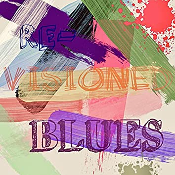 Revisioned blues