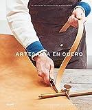 Artesanía en cuero: 20 proyectos artesanales de marroquinería