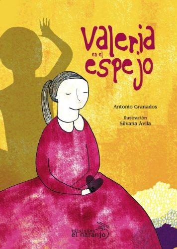 Valeria en el espejo (Ecos de Tinta / Ink Echoes)