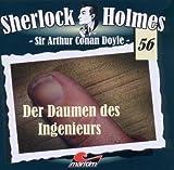 Sherlock Holmes – Fall 56 – Der Daumen des Ingenieurs