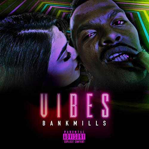 Vibes [Explicit]