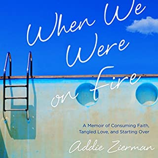 When We Were on Fire audiobook cover art