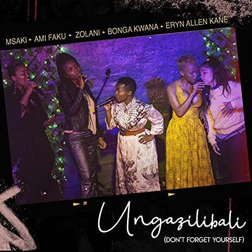 Ami Faku, Bonga Kwana, Msaki & Zolani Mahola feat. Eryn Allen Kane