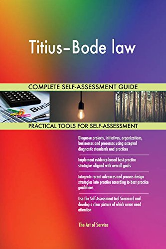 Titius–Bode law All-Inclusive Self-Assessment - More than 670 Success Criteria, Instant Visual Insights, Comprehensive Spreadsheet Dashboard, Auto-Prioritized for Quick Results