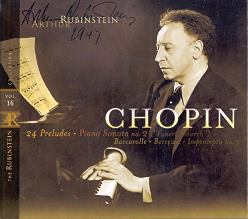 "Rubinstein Collection, Vol. 16: Chopin: 24 Preludes, Berceuse, Barcarolle, Sonata No. 2 (""Funeral March""), Impromptu No.3"