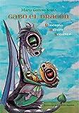 Gabo el dragón (Poderoso Astuto Sensible): El Consejero Real (Spanish Edition)