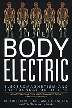 Paperback The Body Electric: Electromagnetism And The Foundation Of Life Book