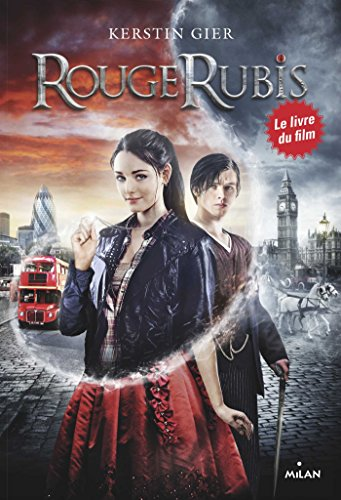 Rouge rubis, Tome 01 : Rouge rubis (French Edition)