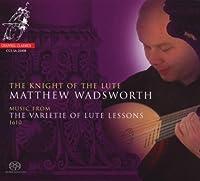 Matthew Wadsworth - Knight Of The Lute by Matthew Wadsworth (2009-03-10)