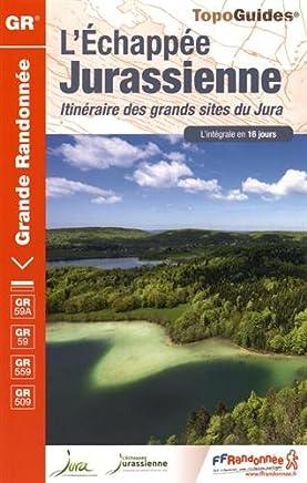 Lechapée jurassienne : De Dole à Saint Claude via Les Rousses