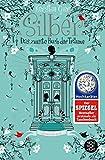 Silber - Das zweite Buch der Träume: Roman (Silber-Trilogie)