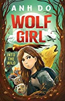 Wolf Girl:Into the Wild: 1