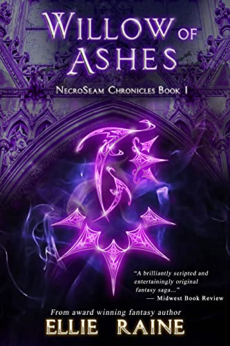 Willow of Ashes: An Epic Fantasy Action Adventure (NecroSeam Chronicles Book 1) (English Edition)