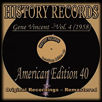 Gene Vincent, Vol. 4 (1958) [History Records - American Edition 40 - Remastered]