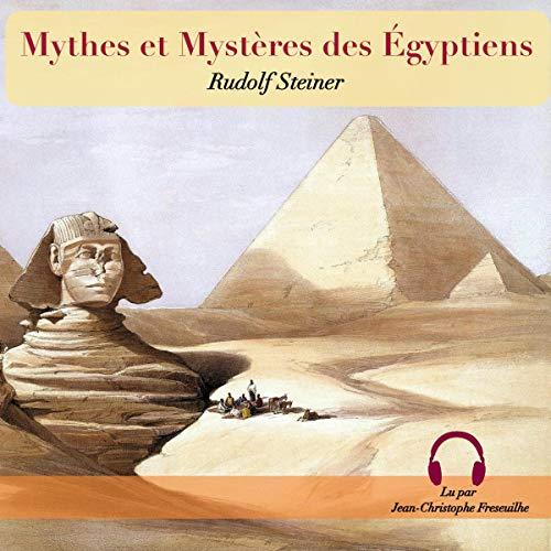 Mythes et Mystères des Egyptiens cover art