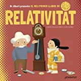 El meu primer llibre de Relativitat (Àlbums Il·lustrats)
