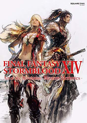 Final Fantasy XIV: Stormblood -- The Art of the Revolution -Western Memories- (English Edition)