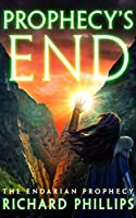 Prophecy's End (Endarian Prophecy)