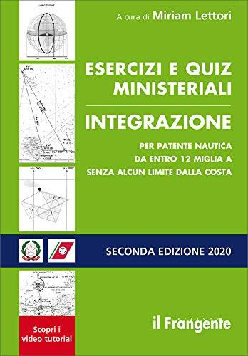 Esercizi e quiz ministeriali integrazione per patente nautica da entro 12 miglia a senza alcun limite dalla costa
