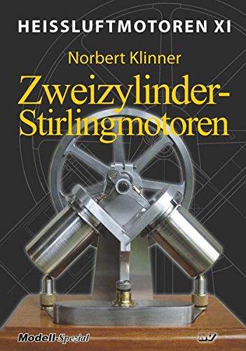 Heissluftmotoren / Heißluftmotoren XI: Zweizylinder-Stirlingmotoren