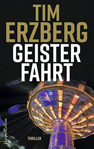 Geisterfahrt: Thriller (Anna Krüger 3)