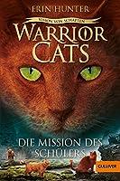 Warrior Cats - Vision von Schatten. Die Mission des Schülers: Staffel VI, Band 1