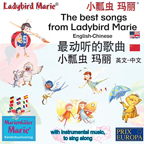 The best songs from Ladybird Marie. English-Chinese / 最动听的歌曲, 小瓢虫 玛丽, 中文 - 英文                   By:                                                                                                                                 Wolfgang Wilhelm                               Narrated by:                                                                                                                                 Astrid Porzig,                                                                                        Ariane Mühlethaler,                                                                                        Denise Donnio,                   and others                 Length: 52 mins     Not rated yet     Overall 0.0