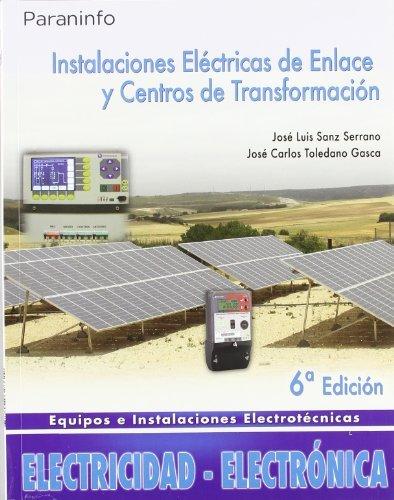 Instalaciones eléctricas de enlace y centros de transformación