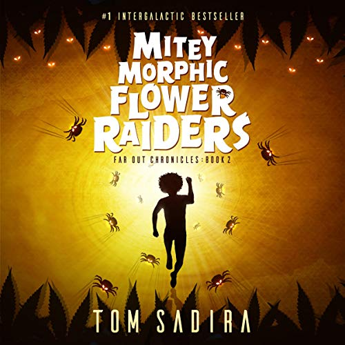Mitey Morphic Flower Raiders cover art