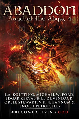 ABADDON: The Angel of the Abyss: 4 (The Nine Demonic Gatekeepers Saga)