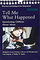 Lamb, M: Tell Me What Happened (Wiley Series in Psychology of)