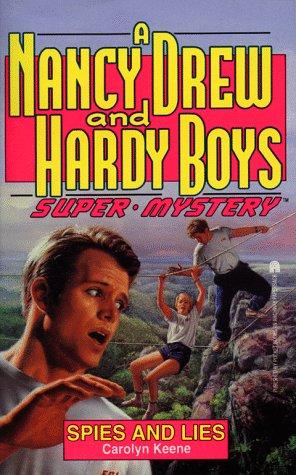 Download SPIES AND LIES (NANCY DREW HARDY BOY SUPERMYSTERY ) (Nancy Drew & the Hardy Boys Super Mystery Series) 0671731254
