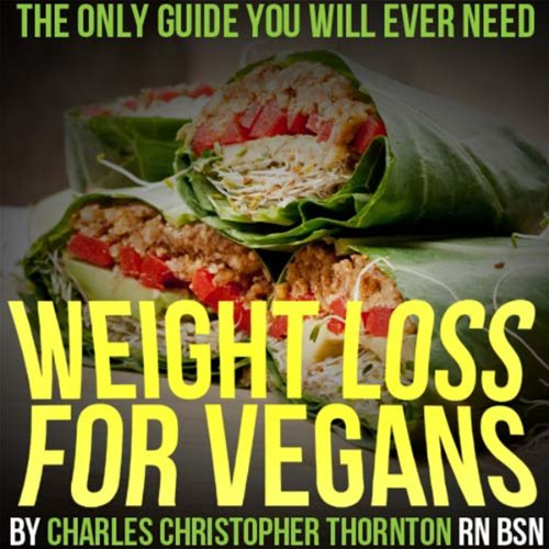 Weight Loss for Vegans audiobook cover art