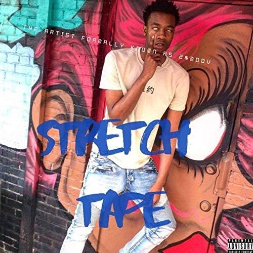 Stretch Tape [Explicit]