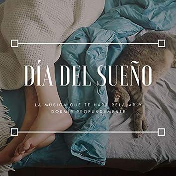 Día del Sueño: La Música que te Hará Relajar y Dormir Profundamente