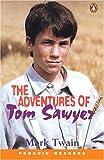Adventures of Tom Sawyer: Penguin Reader Level 1